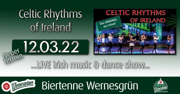 Celtic Rhythms of Ireland - Wernesgrüner Brauerei Gutshof
