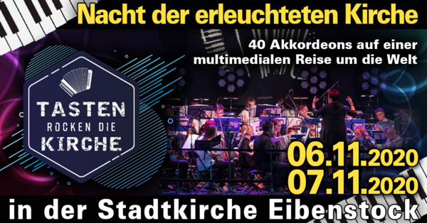 Nacht der erleuchteten Kirche - Stadtkirche Eibenstock - Harmonikaspatzen in concert