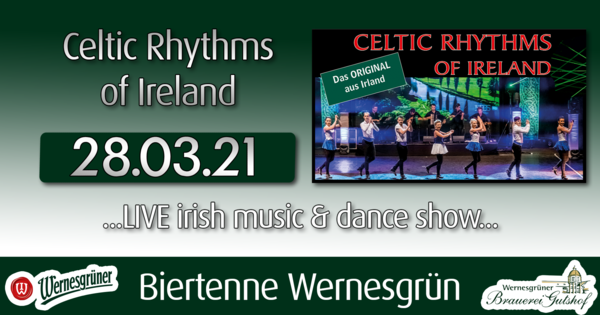 Celtic Rhythms of Ireland - Wernesgrüner Brauerei Gutshof