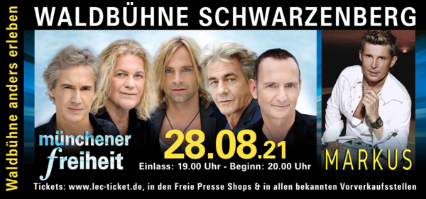 Münchener Freiheit & Markus - Waldbühne Schwarzenberg