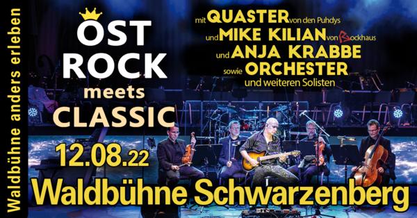 Das Ostrock - Spektakel. mit QUASTER von den Puhdys, MIKE KILIAN von Rockhaus, ANJA KRABBE, mit ORCHESTER und weiteren Solisten